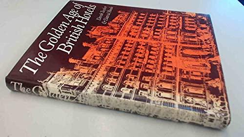9780719825934: Golden Age of British Hotels