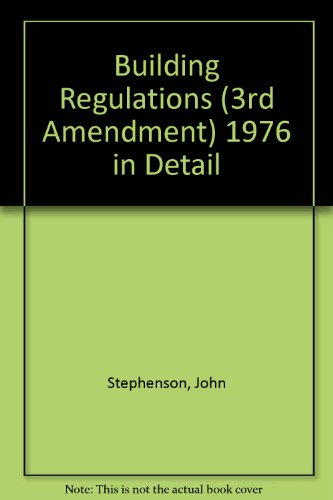 9780719826306: Building Regulations (3rd Amendment) 1976 in Detail