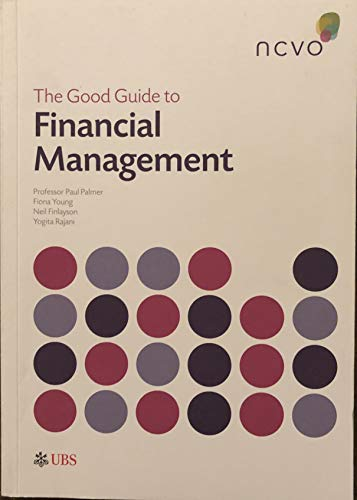 9780719900112: The Good Guide to Financial Management