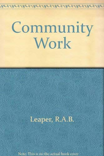 Community Work: Leaper, R. A. B.