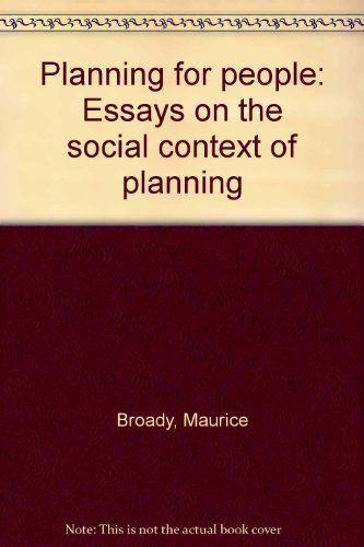 9780719907654: Planning for People: Essays on the Social Context of Planning