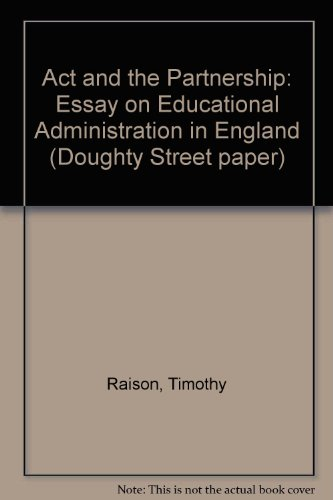 The act and the partnership: An essay: Raison, Timothy