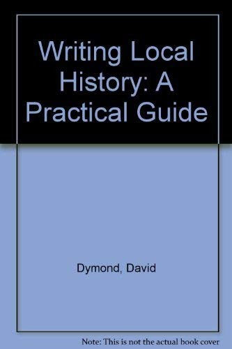 Writing Local History: A Practical Guide.