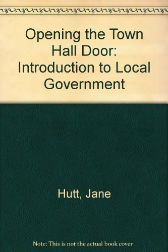 9780719912016: Opening the Town Hall Door: Introduction to Local Government