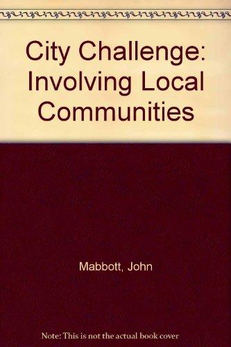 9780719913860: City Challenge: Involving Local Communities