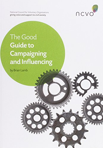 The Good Guide to Campaigning and Influencing: Lamb, Brian