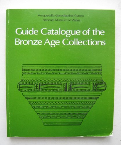 Guide Catalogue of the Bronze Age Collections