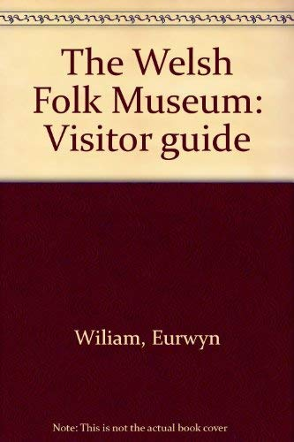 Museum of Welsh Life Visitor Guide