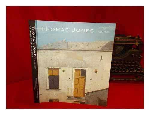 9780720005349: Thomas Jones (1742-1803: An Artist Rediscovered