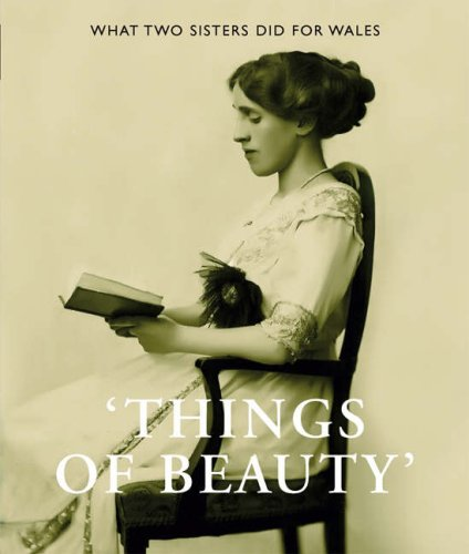 9780720005813: Things of Beauty: What Two Sisters Did for Wales