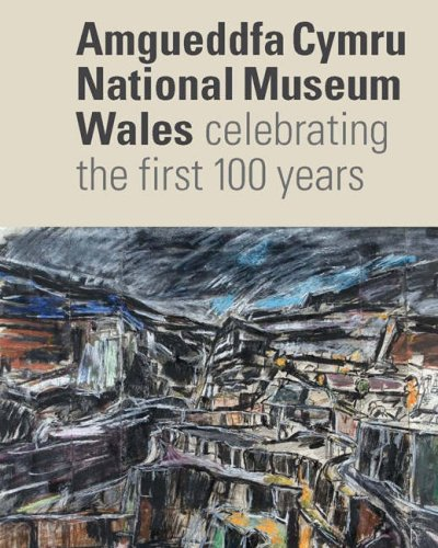 9780720005837: National Museum Wales: Celebrating the First 100 Years