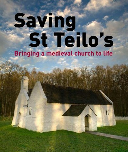9780720005981: Saving St. Teilo's: Bringing a Medieval Church to Life