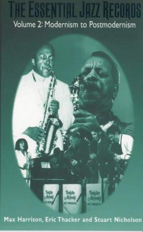 9780720117226: Essential Jazz Records, Vol. 2: Modernism to Postmodernism