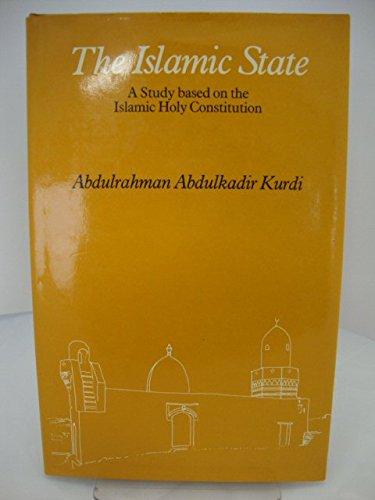 The Islamic State: A Study Based on: Kurdi, Abdulrahman Abdulkadir