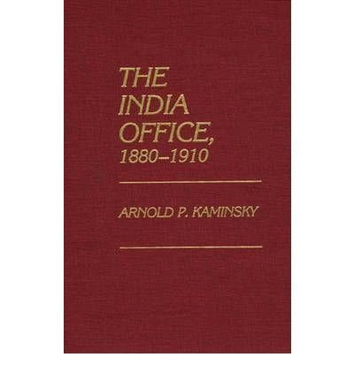 9780720118254: The India Office, 1880-1910.