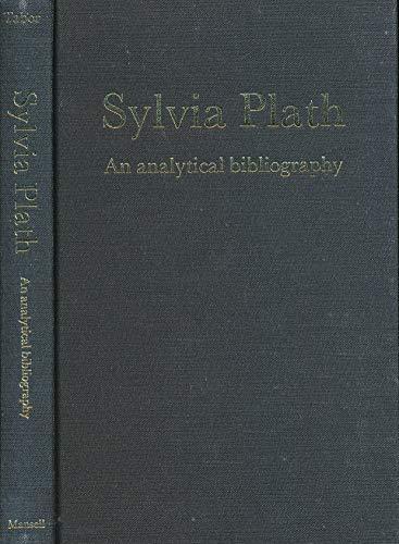 Sylvia Plath: An Analytical Bibliography: Tabor, Stephen