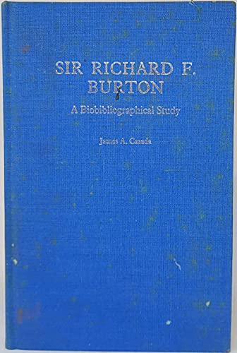 9780720118421: Sir Richard F. Burton: A Biobibliography