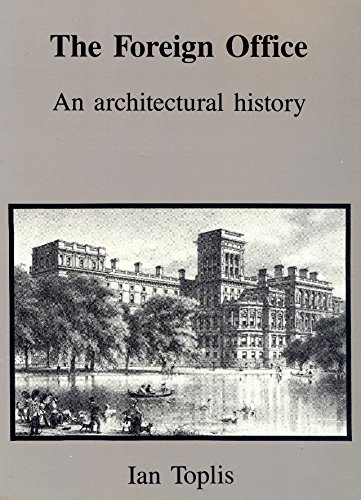 9780720118841: The Foreign Office: An Architectural History