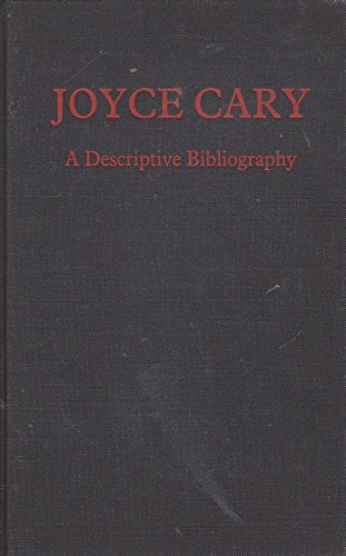 Joyce Cary: A Descriptive Bibliography