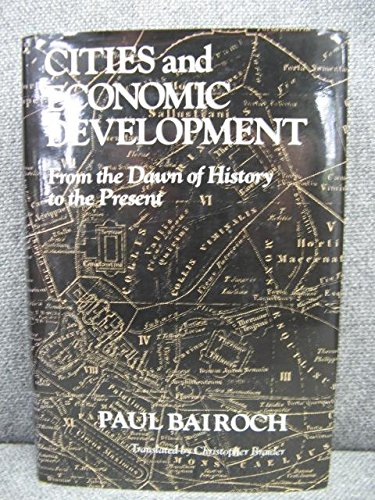 9780720119961: Cities and Economic Development: From the Dawn of History to the Present