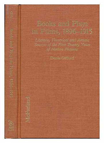 9780720120806: Books and Plays in Films, 1896-1915