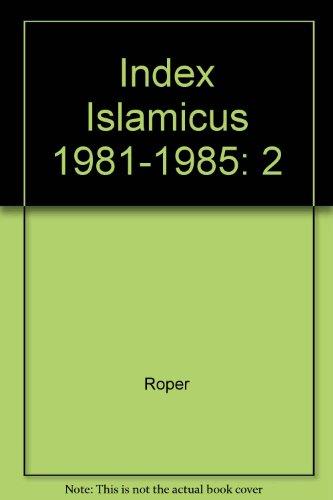 Index Islamicus 1981-1985: 2: Roper