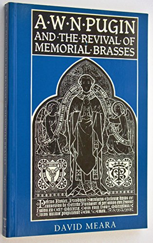 9780720121711: A.W.N. Pugin and the Revival of Memorial Brasses