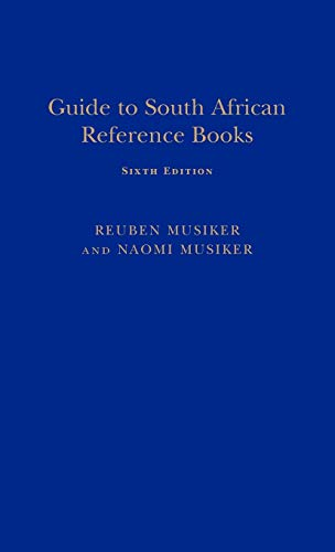 Guide to South African Reference Books: Reuben Musiker and Naomi Musiker