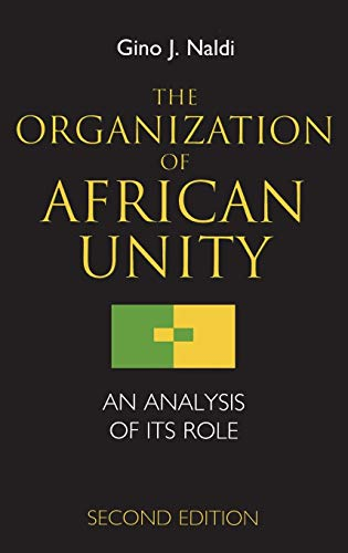 9780720122435: The Organization of African Unity: An Analysis of Its Role