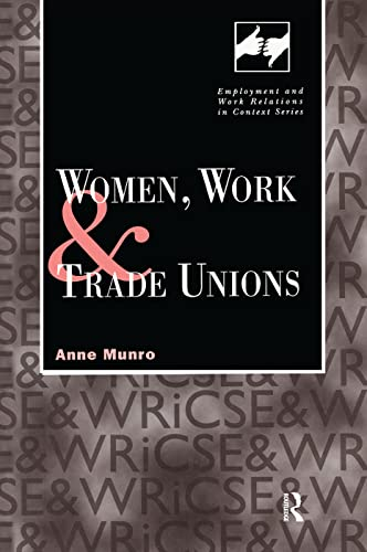 9780720123289: Women, Work and Trade Unions (Routledge Studies in Employment and Work Relations in Context)
