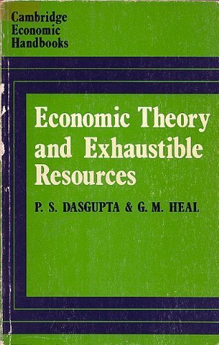 9780720203127: Economic Theory and Exhaustible Resources (Cambridge Economic Handbooks)