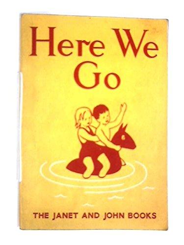 9780720205008: Janet and John Series: Basic Bks.: Here We Go (Janet & John series)