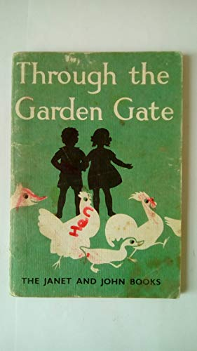Basic Books: Whole Word: Through the Garden Gate (Janet and John Series) (Janet & John Series) (9780720205091) by Mabel O'Donnell