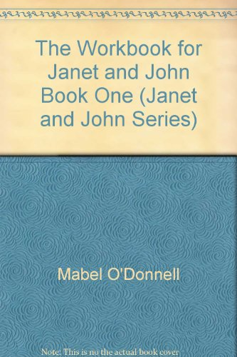 Janet and John 1: Workbook (Janet and John Series) (Janet & John Series) (9780720206777) by Mabel O'Donnell