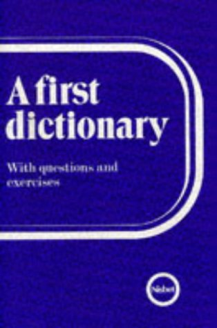 9780720209365: A First Dictionary: with Questions & Exercises