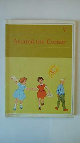 9780720210064: Kathy and Mark Basic Readers: Around the Corner Bk. 7 (Kathy & Mark)
