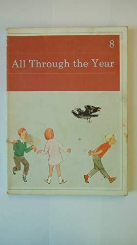 9780720210071: Kathy and Mark Basic Readers: All Through the Year Bk. 8 (Kathy & Mark)