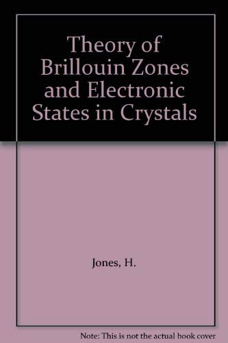9780720400274: Theory of Brillouin Zones and Electronic States in Crystals