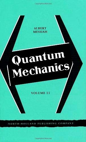 9780720400458: Quantum Mechanics, Volume II
