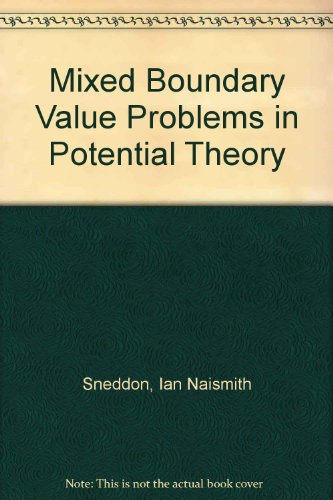 9780720401080: Mixed Boundary Value Problems in Potential Theory