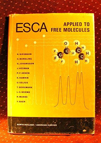 9780720401608: ESCA Applied to Free Molecules