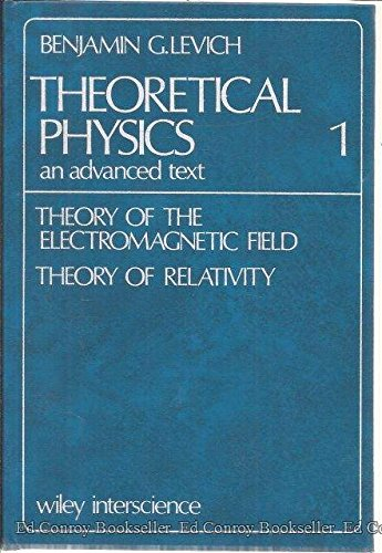 9780720401776: THEORETICAL PHYSICS: AN ADVANCED TEXT: VOLUME 1 : THEORY OF THE ELECTROMAGNETIC FIELD; THEORY OF RELATIVITY