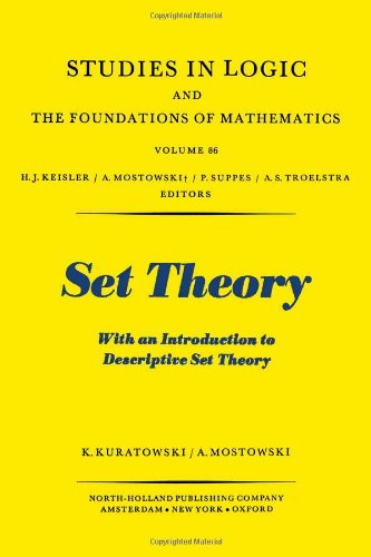9780720404708: Set Theory, with an Introduction to Descriptive Set Theory (Studies in Logic and the Foundations of Mathematics - Vol 86)