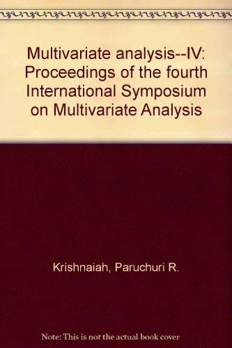 Multivariate Analysis--IV: Proceedings of the Fourth International Symposium on Multivariate Anal...