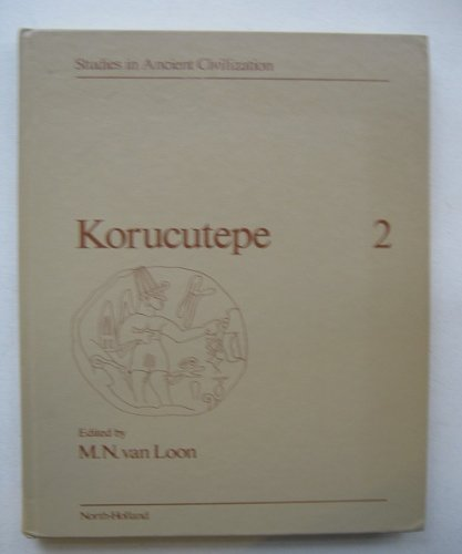 Korucutepe : Volume II: Van Loon, M.