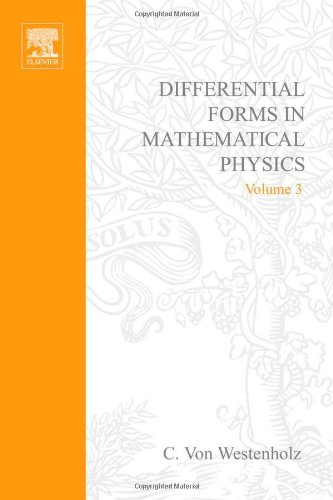 9780720405378: Differential Forms in Mathematical Physics (Studies in mathematics and its applications)