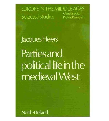 9780720405392: Parties and Political Life in the Mediaeval West (Europe in the Middle Ages) (English and French Edition)
