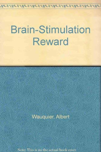 9780720405873: Brain-stimulation Reward