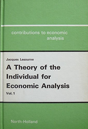 9780720407020: Theory of the Individual for Economic Analysis: v. 1 (Contributions to economic analysis)