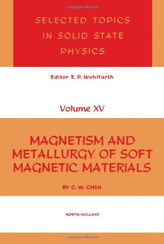 9780720407068: Magnetism and Metallurgy of Soft Magnetic Materials (Selected Topics in Solid State Physics)